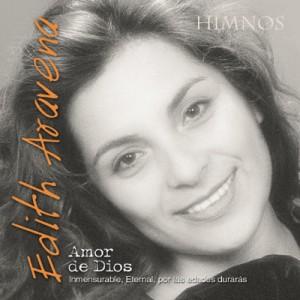 Edith Aravena – Oh Amor de Dios (Cantadas y Pistas)