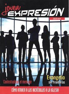 Expresión Joven Julio 2016 – Como Atraer a los Incrédulos a la Iglesia