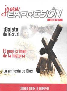 Expresión Joven Abril 2017 – ¡Bájate de la Cruz!