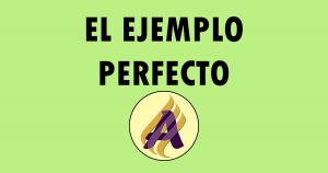 El ejemplo perfecto