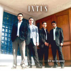Cuarteto Ixtus – «En Tu Regazo»