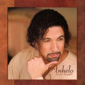 Rudy Micelli – Anhelo