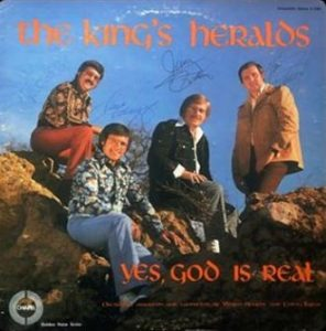 The King's Heralds – Yes, God Is Real