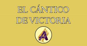 El cántico de victoria