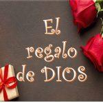 El regalo de DIOS