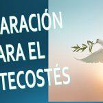 PREPARACIÓN PARA EL PENTECOSTÉS